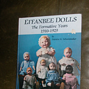 SOLD Effanbee Dolls The Formative Years 1910-1929