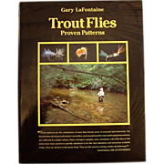 Trout Flies Proven Patterns Gary LaFontaine  Author Signed Copy
