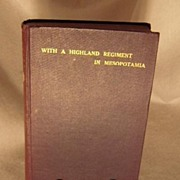 "WWI Book First Ed. ""With A Highland Regiment in Mesopotamia"""