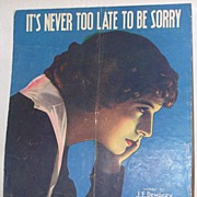 Vintage Sheet Music It's Never Too Late To Be Sorry 1918