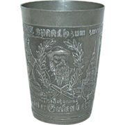 Turn of the Century 1900's Pewter German Souvenir Tumbler/Beaker