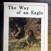 SALE The Way of an Eagle E.M. Dell John Cassel A.L. Burt Co ...