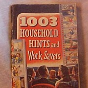 "Radio Program Promotional Pamphlet ""1003 Household Hints and Work Savers"", 128 Pages"