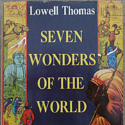 Autographed first edition book by Lowell Thomas &quot;Seven Wonders of the World&quot; 1956&#8