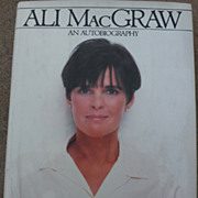 Signed book &quot;Moving Pictures/An Autobiography&quot; by actress ALI MacGRAW