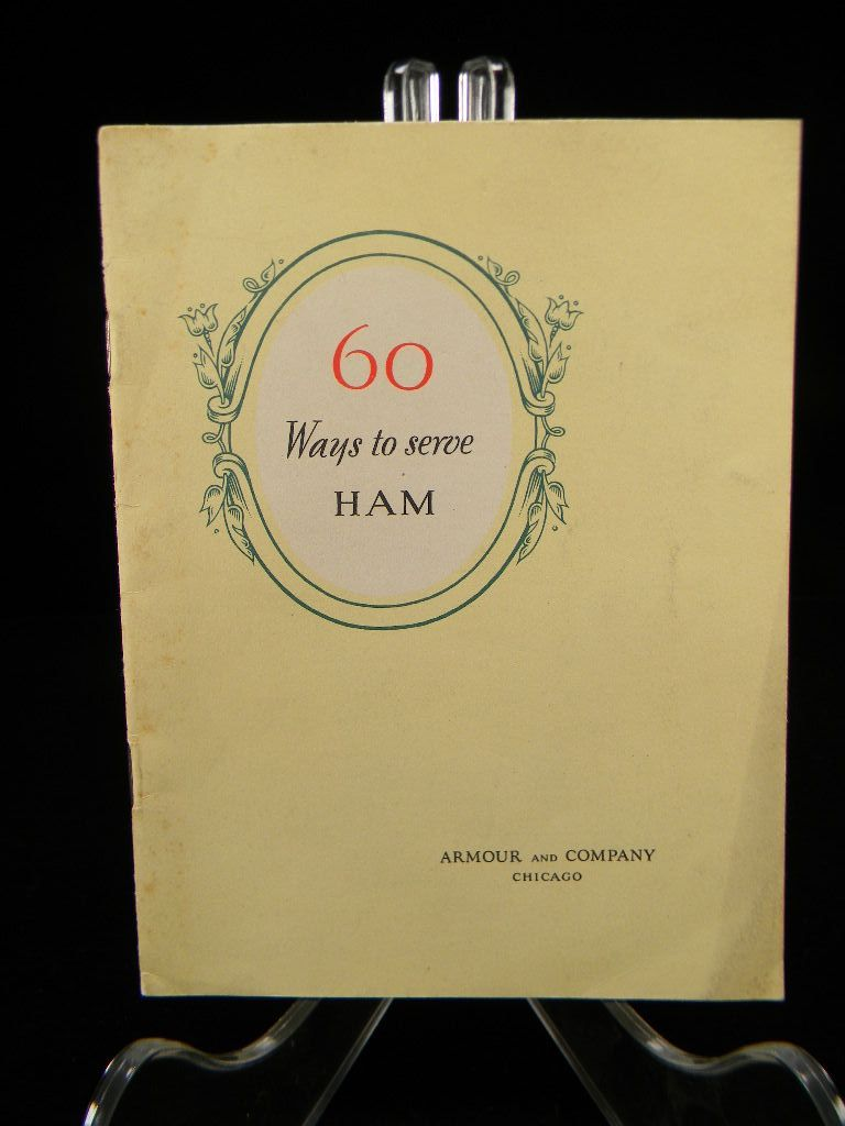 Vintage &quot;60 Ways to Serve Ham&quot; Cook Book