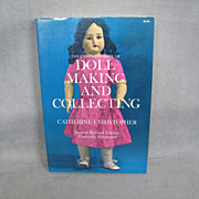 SALE Book:  The Complete Book of Doll Making and Collecting