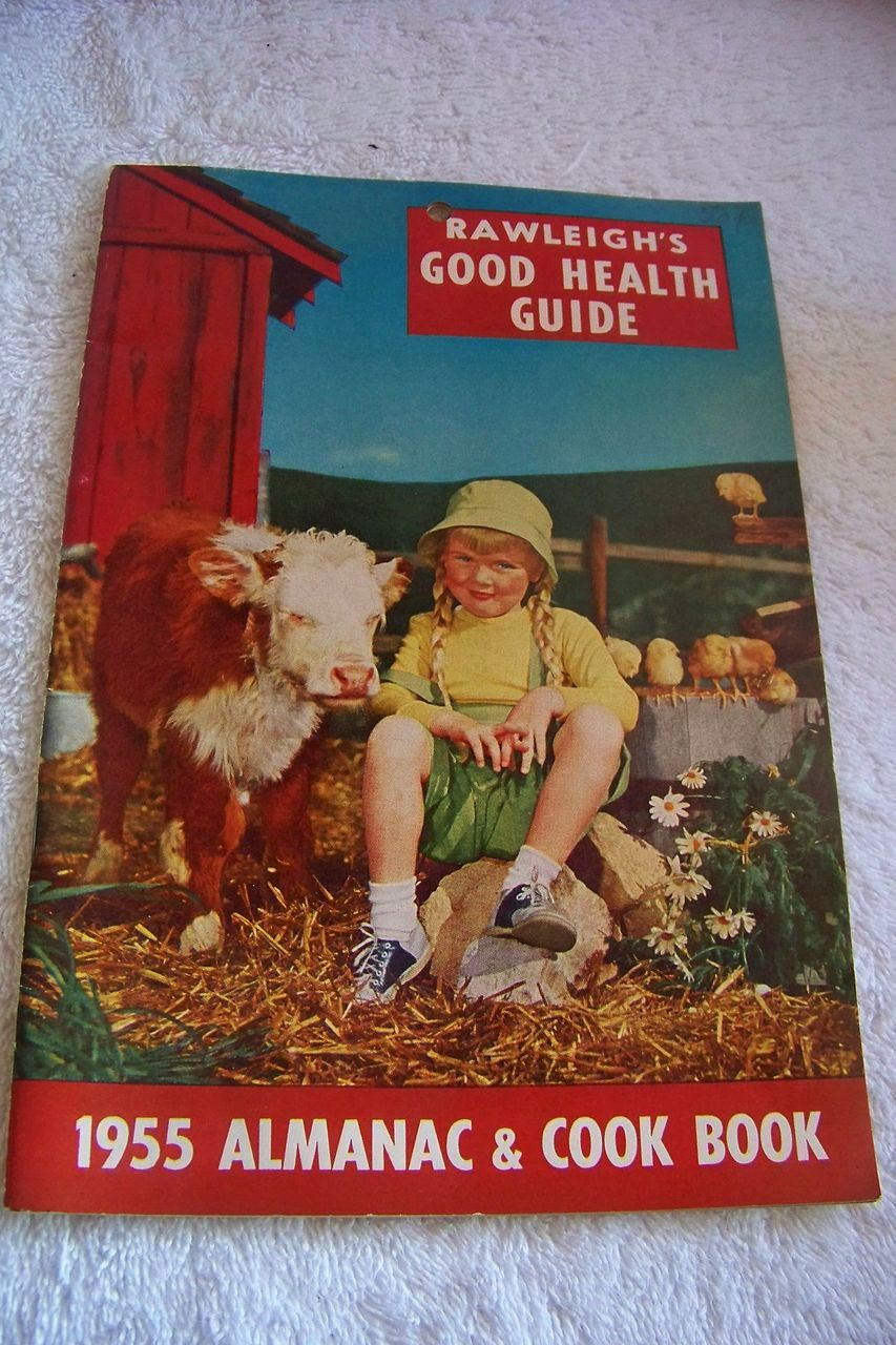 Rawleigh's 1955 Almanac & Cook Book 1955 & Health Guide