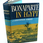 Bonaparte in Egypt by J. Christopher Herold 1st Edition