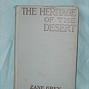 SALE Antique Western Book Zane Grey The Heritage of the Desert Copyright 1910