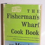 SALE Fisherman's Wharf Cookbook 1st Ed. Signed 1955