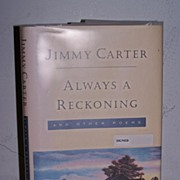 "SALE Signed 1st  President Jimmy Carter's ""Always A Reckoning"""