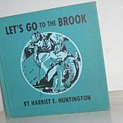 SALE Let's Go to the Brook 1952 1st Edition Scarce