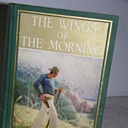 SALE The Wings of Morning 1924