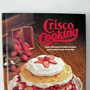 SALE Crisco Cooking 1st Edition 1982