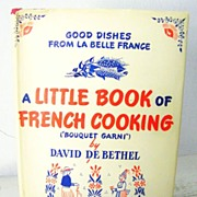 SALE Little Book of French Cooking 1st edition 1945 book with woodcuts
