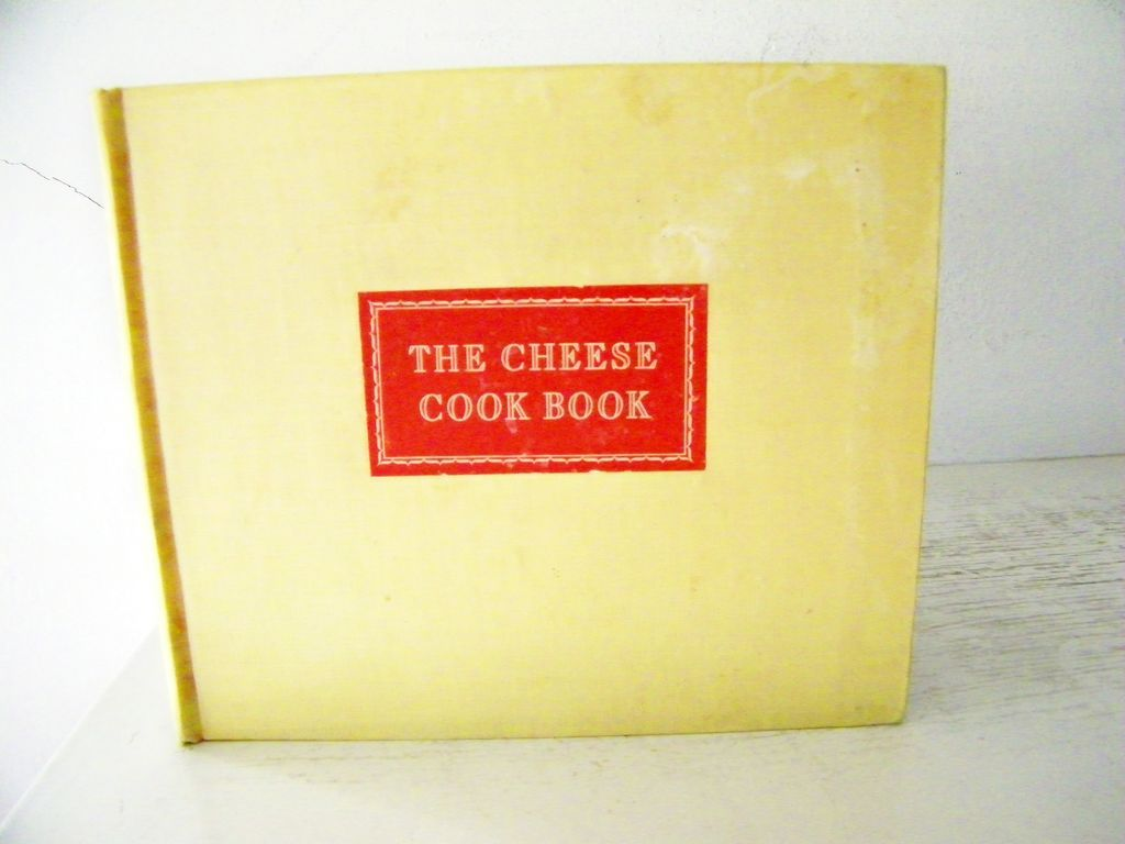 The Cheese Cook Book ~ Kraft Cheese Co. 1942 1st Ed (ADVERTISING)