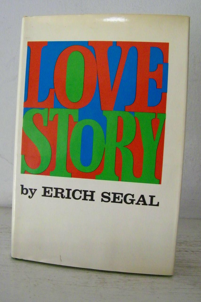 love story erich segal Love story, erich segal, j'ai lu des milliers de livres avec la livraison chez vous en 1 jour ou en magasin avec -5% de réduction.