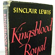 "SALE 1st Edition Sinclair Lewis ""Kingsblood Royal"""