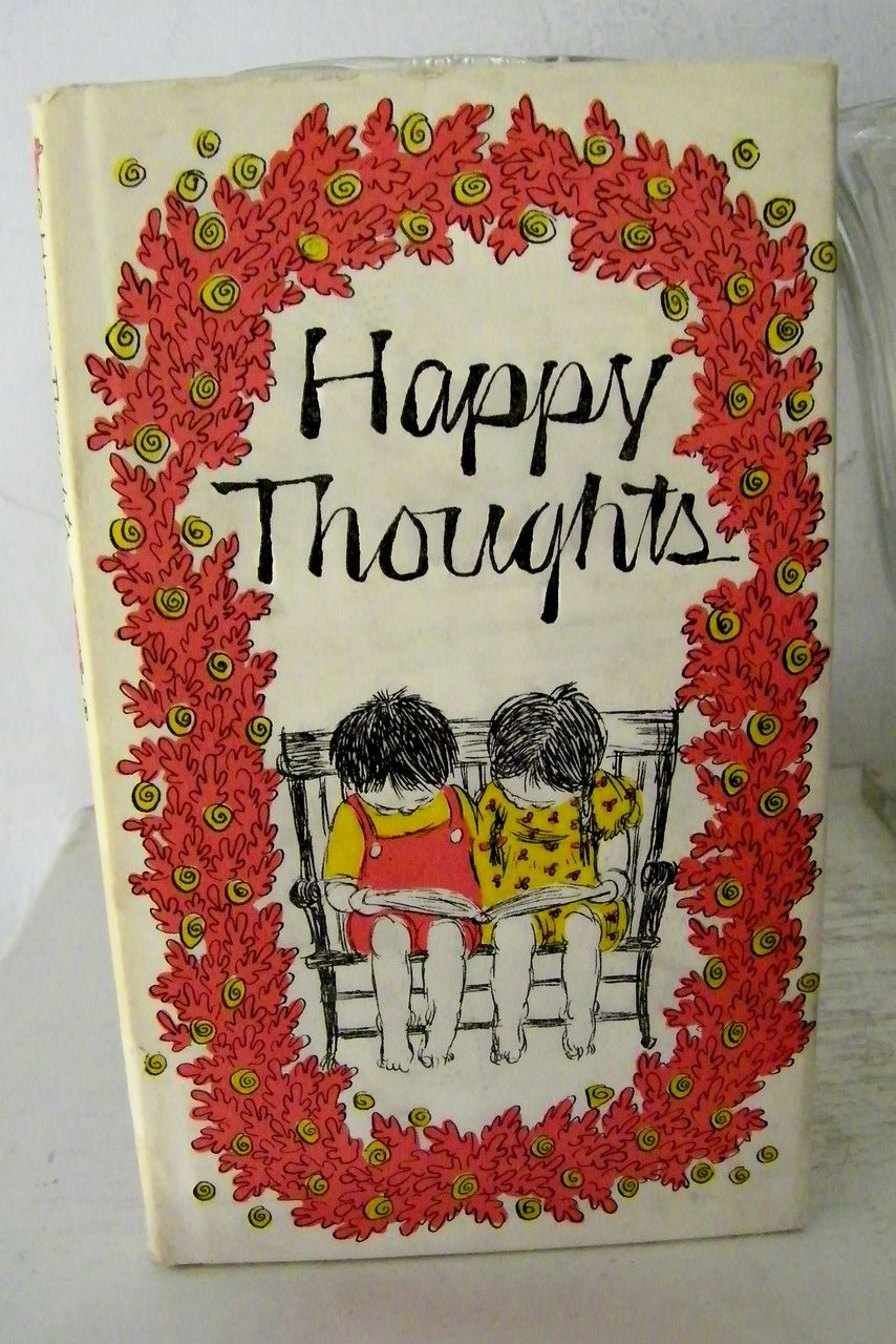 Happy Thoughts  1970 1st Edition