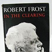 SALE Robert Frost In the Clearing  ~  1st EDITION