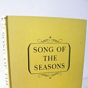 SALE Song of the Seasons 1st Edition 1950