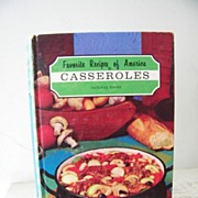 SALE Favorite Recipes of America Casseroles 1966 1st