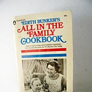 SALE Edith Bunker's All In The Family Cookbook 1st Edition