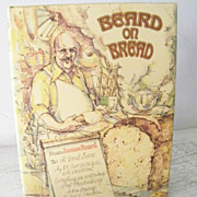 SALE Beard on Bread 1977 Hard Cover with Dust Jacket