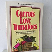 SALE Carrots Love Tomatoes 1985