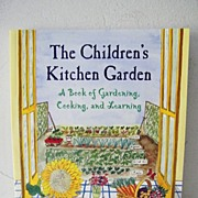 SALE The Children's Kitchen Garden signed 1st edition