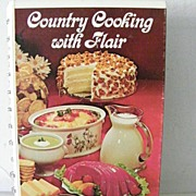SALE Country Cooking with Flair  Cook Book 1975