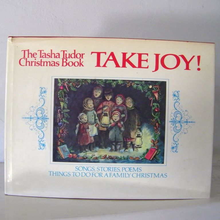 Signed 1st Edition The Tasha Tudor Christmas Book TAKE JOY! Excellent Condition