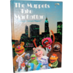 1984 The Muppets Take Manhattan Movie Storybook