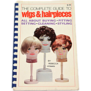 SALE 1968 The Complete Guide to Wigs & Hairpieces Book