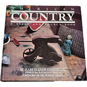 SALE 1980 American Country ~ A Style and Source Hardcover Book