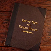 SALE Leather Bound Volume 3 - Great Men & Famous Women, 1894