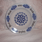 "Flow Blue ""Give Us This Day Our Daily Bread"" German Bowl!! 8.75"""