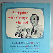 Antiquing with George Michael  Entertainment and Enlightenment for the Active or Armchair Ant