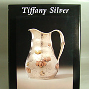Tiffany Silver, by Charles H. Carpenter, Jr. with Mary Grace Carpenter, 1997