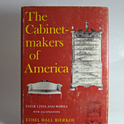 The Cabinetmakers of America, by Ethel Hall Bjerkoe, 1957.