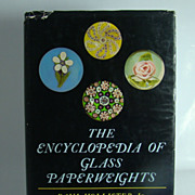 The Encyclopedia of Glass Paperweights, by Paul Hollister, Jr., 1969, First Edition.