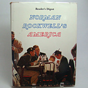Norman Rockwells America, by Christopher Finch, Readers Digest Edition 1976.