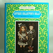"""Antique Collector�s Dolls � Second Series"" by Patricia R. Smith."