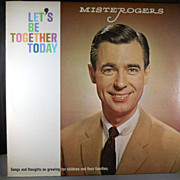 VINTAGE Mister Rogers Let's Be Together Today Vinyl Record Album LP Great Condition!