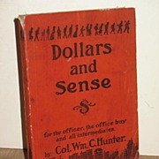 Book Dollars and Sense By Col. Wm. C. Hunter