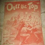 "REDUCED 1917 WW1 Sheet Music ""Over The Top"""