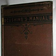 Cushings Manual 1878 Revised Edition