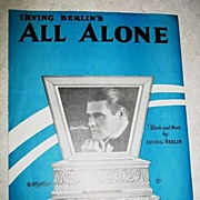 Irvine Berlin's All Alone Sheet Music
