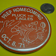 Prep Homecoming Pluck the Eagles MB vs. SJB Oct. 8, '71 Button
